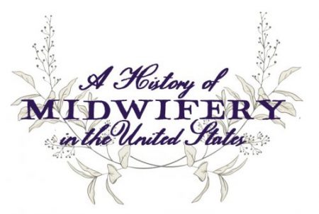 Logo for History of Midwifery in the United States